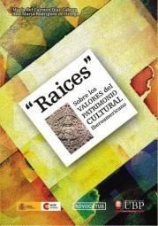 Raíces - Patrimonio Cultural Latinoamericano