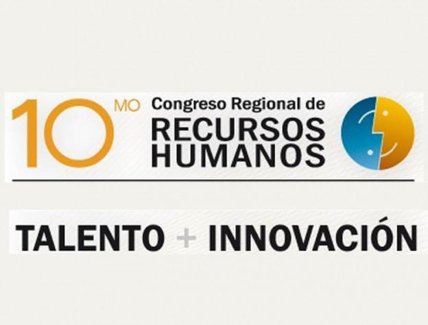 Puro talento e innovación en el 10º Congreso Regional de RRHH