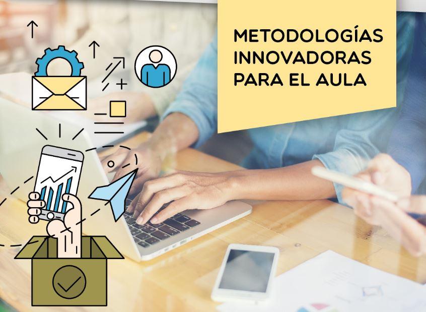 Metodologías innovadoras para el aula