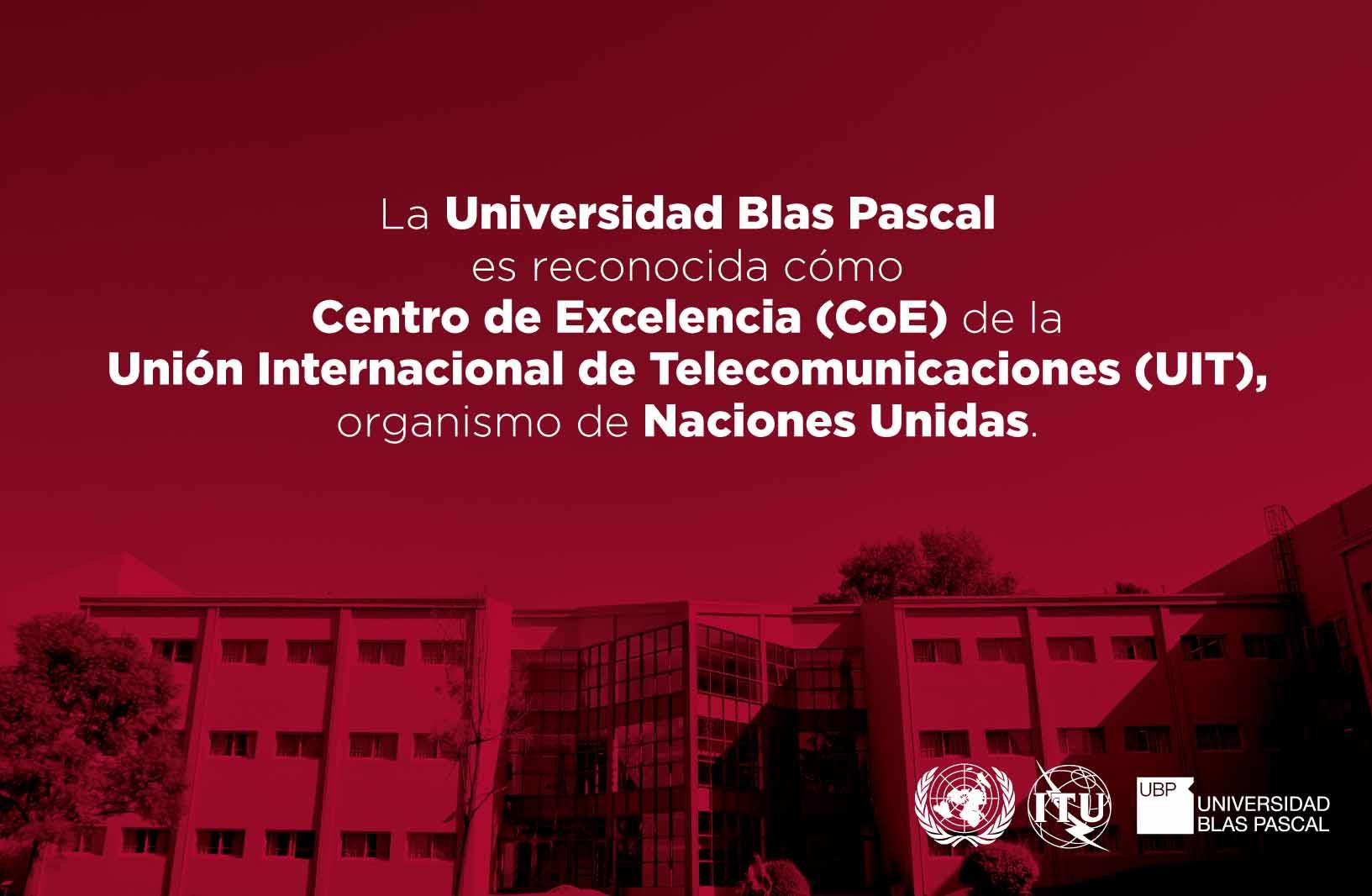 La UBP brindará capacitaciones como Centro de Excelencia de la UIT
