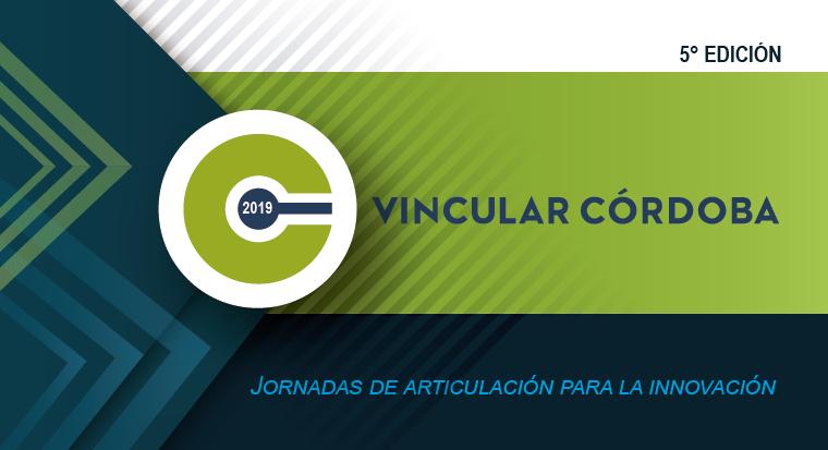 Vincular Córdoba 2019 convoca oportunidades de negocios