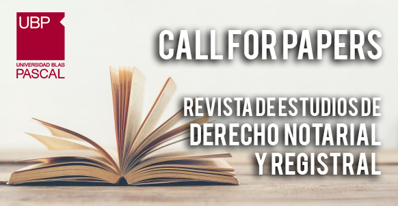 Call For Papers – Derecho Notarial y Registral