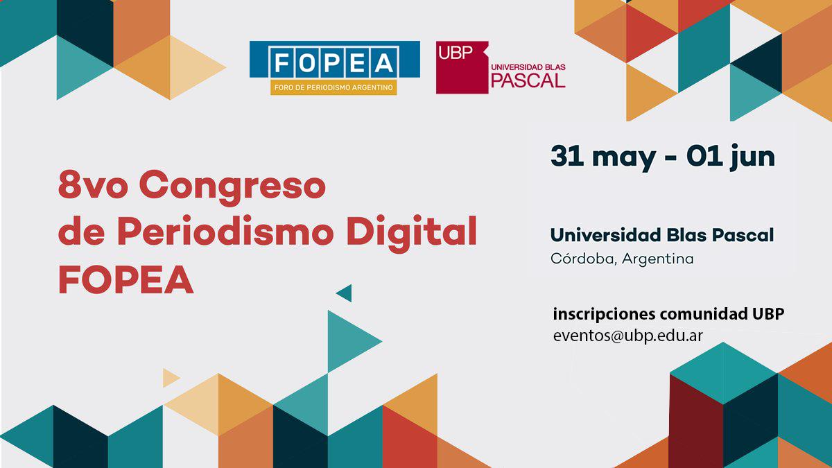Se viene el 8º Congreso de Periodismo Digital FOPEA 2019