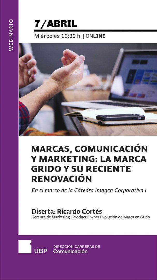 """Webinario """"Marcas, Comunicación y Marketing: La marca Grido y su reciente renovación"""""""