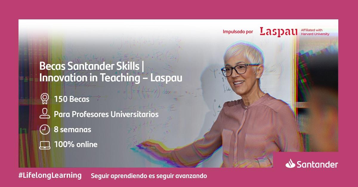 Becas Santander Skills: curso internacional para docentes
