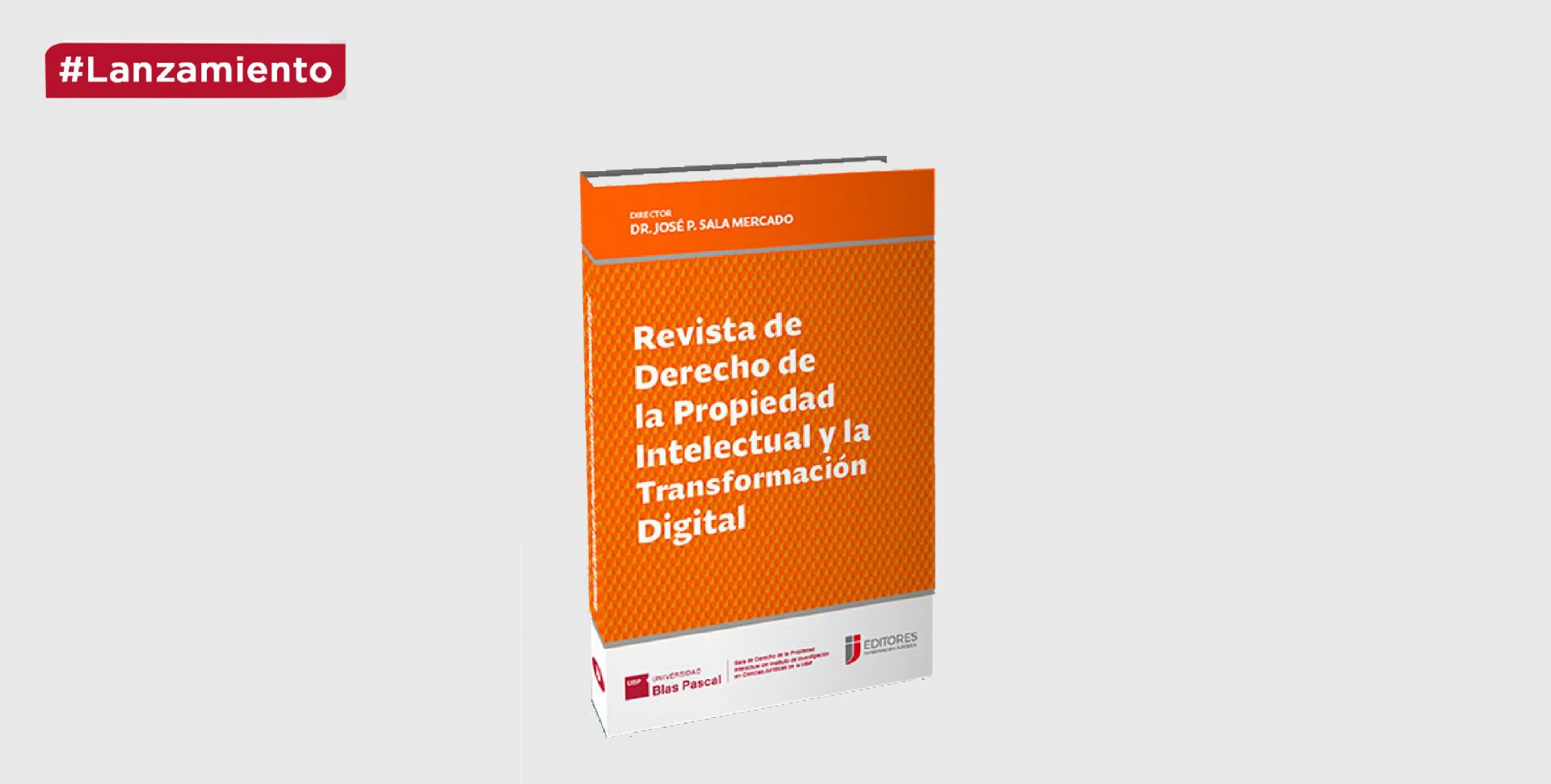 """Lanzamiento:  """"Revista de Derecho de la Propiedad Intelectual y la Transformación Digital"""""""